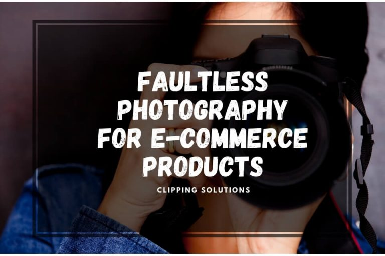 Faultless Product Photography for E-commerce