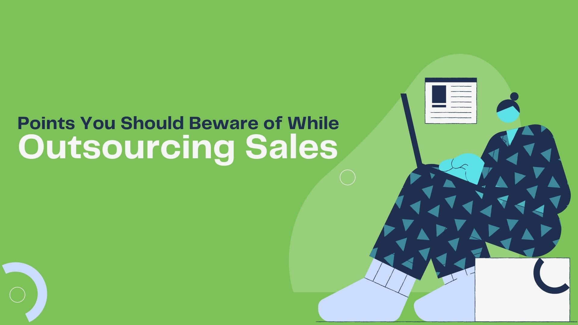 Points You Should Beware of While Outsourcing Sales