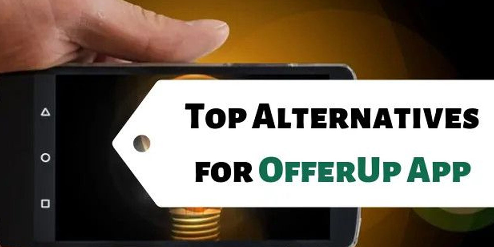 Top 10 Alternatives to OfferUp, Apps Similar to OfferUp